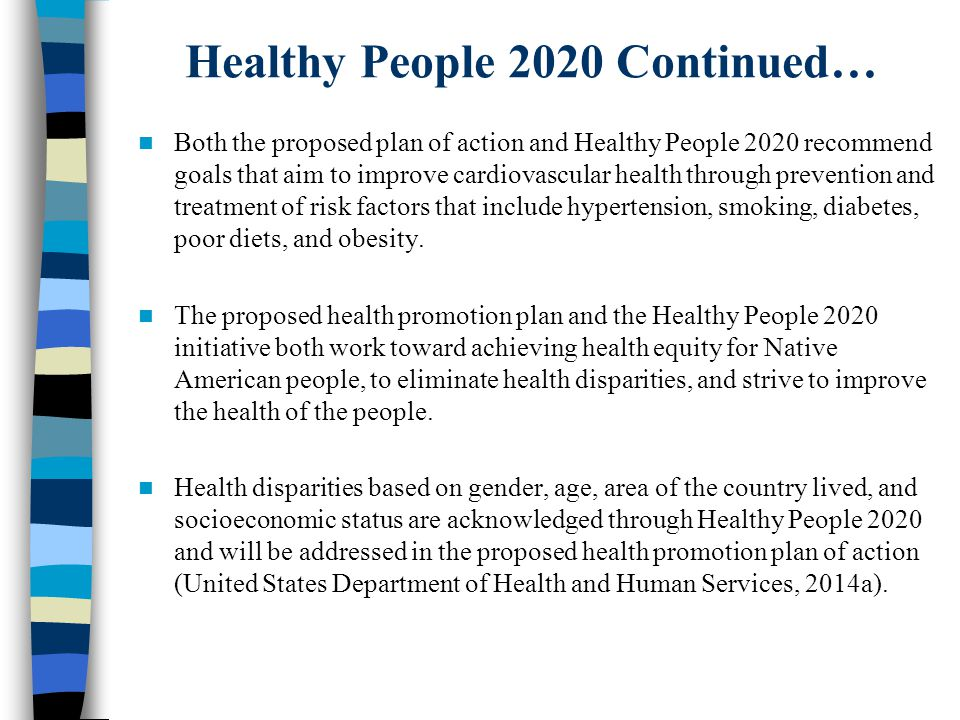 Native american health promotion for heart disease ppt - Healthy people 2020 is a plan designed to ...