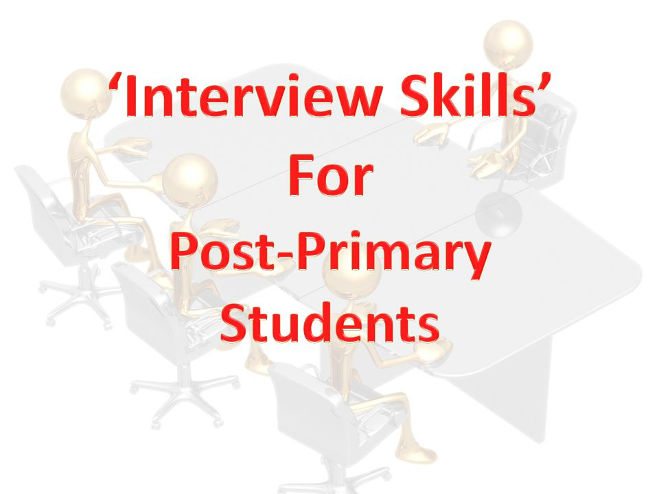 'Interview Skills' For Post-Primary Students