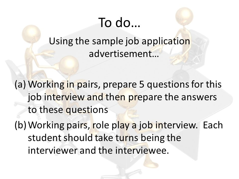 Using the sample job application advertisement…