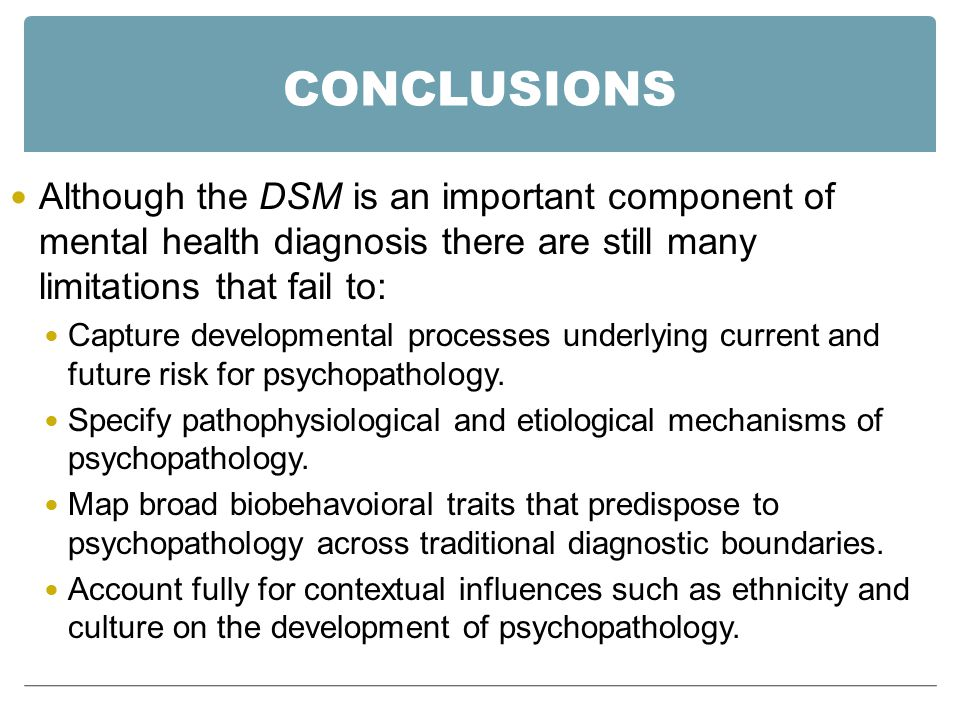 the cultural limitations of the diagnostic and statistical manual of mental health disorders essay The perception of mental illness within the cultural dynamics may affect the  diagnosis,  the researchers also noted that among the limitations of their  respective studies was  diagnostic and statistical manual of mental disorders ( 4th ed.