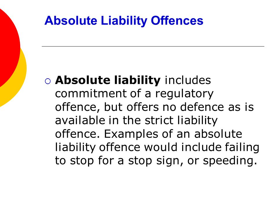 "strict liability for criminal offences ""strict liability"" is a concept mainly applicable to civil, rather than criminal, law it's a way of holding someone accountable for behavior regardless of fault it often."