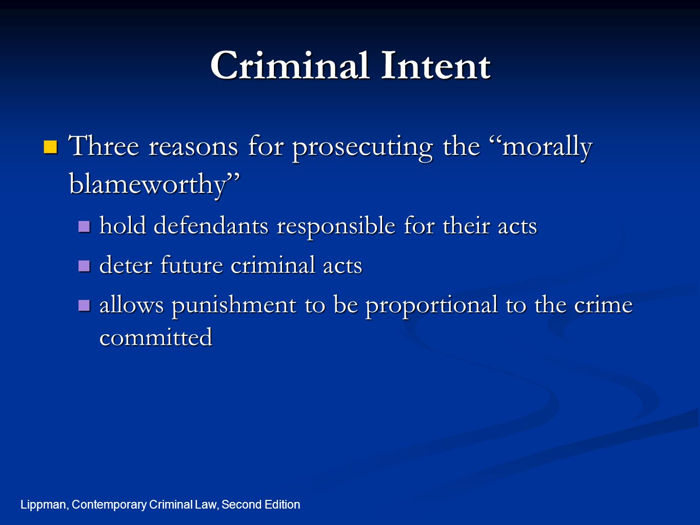 Criminal+Intent+Three+reasons+for+prosec