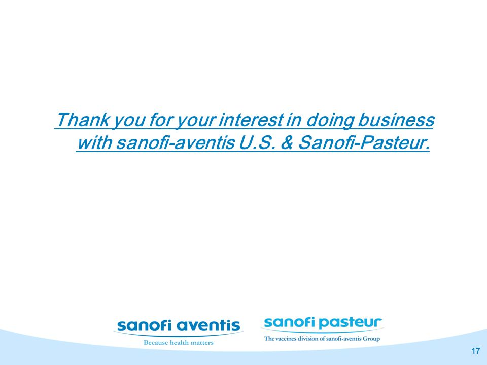 Thank you for your interest in doing business with sanofi-aventis U. S