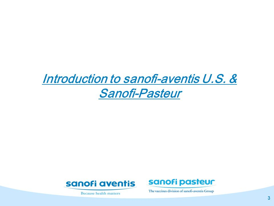 Introduction to sanofi-aventis U.S. & Sanofi-Pasteur