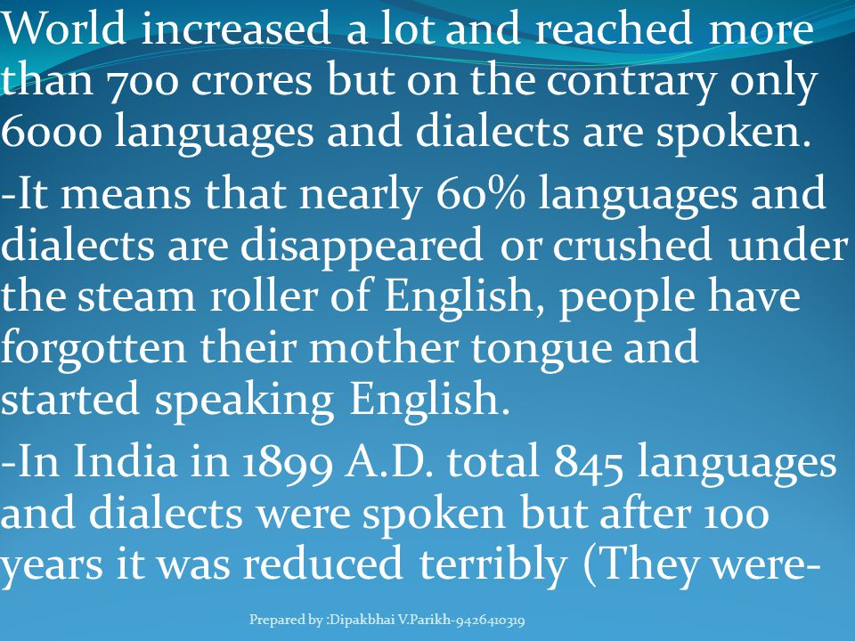 Of English The Importance Prepared By Dipak Parikh Ppt Video - Total languages in world