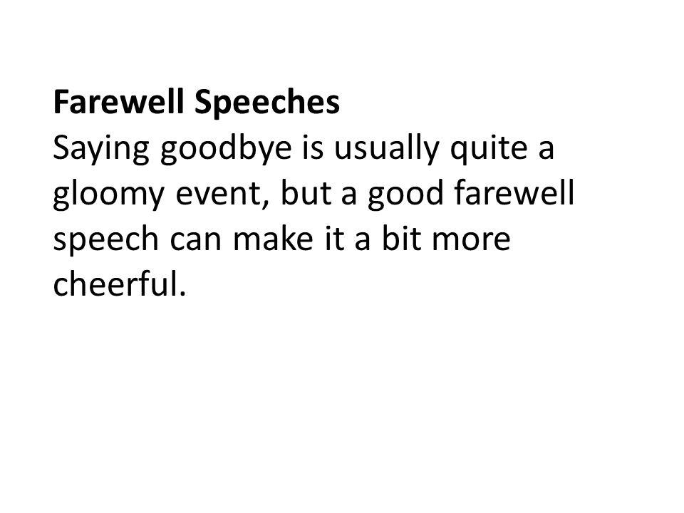 farewell starting speeches