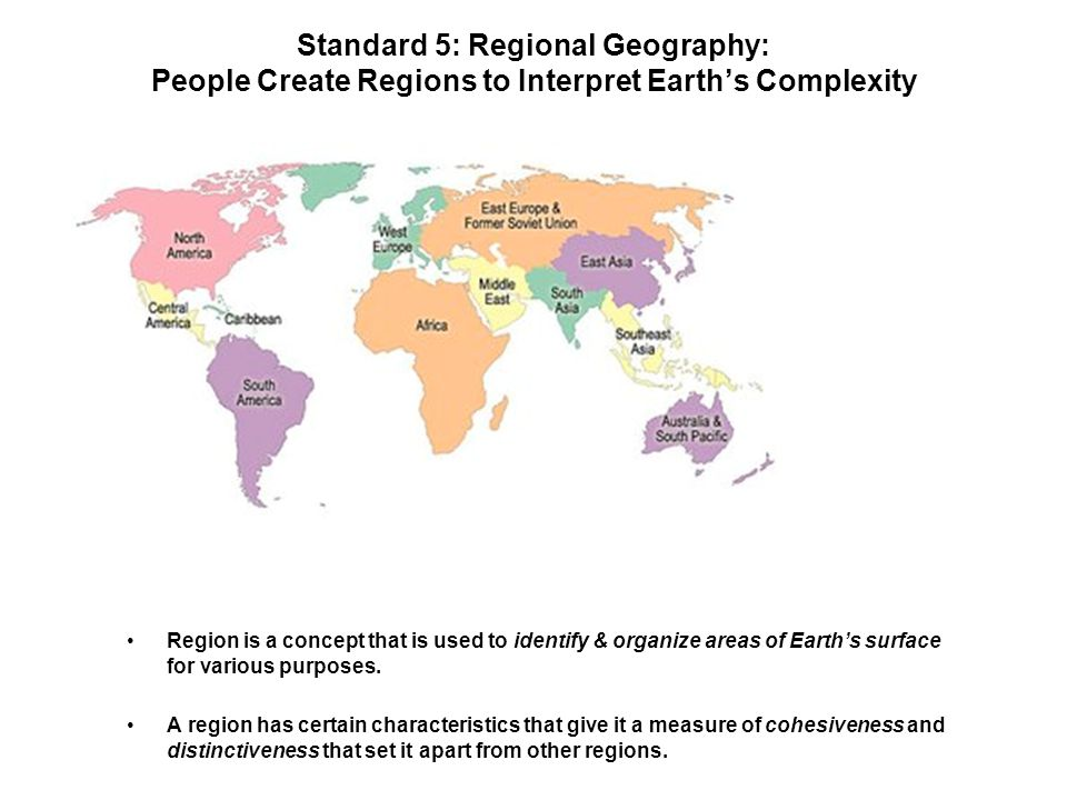World regional map from ppt video online download standard 5 regional geography people create regions to interpret earths complexity gumiabroncs Choice Image