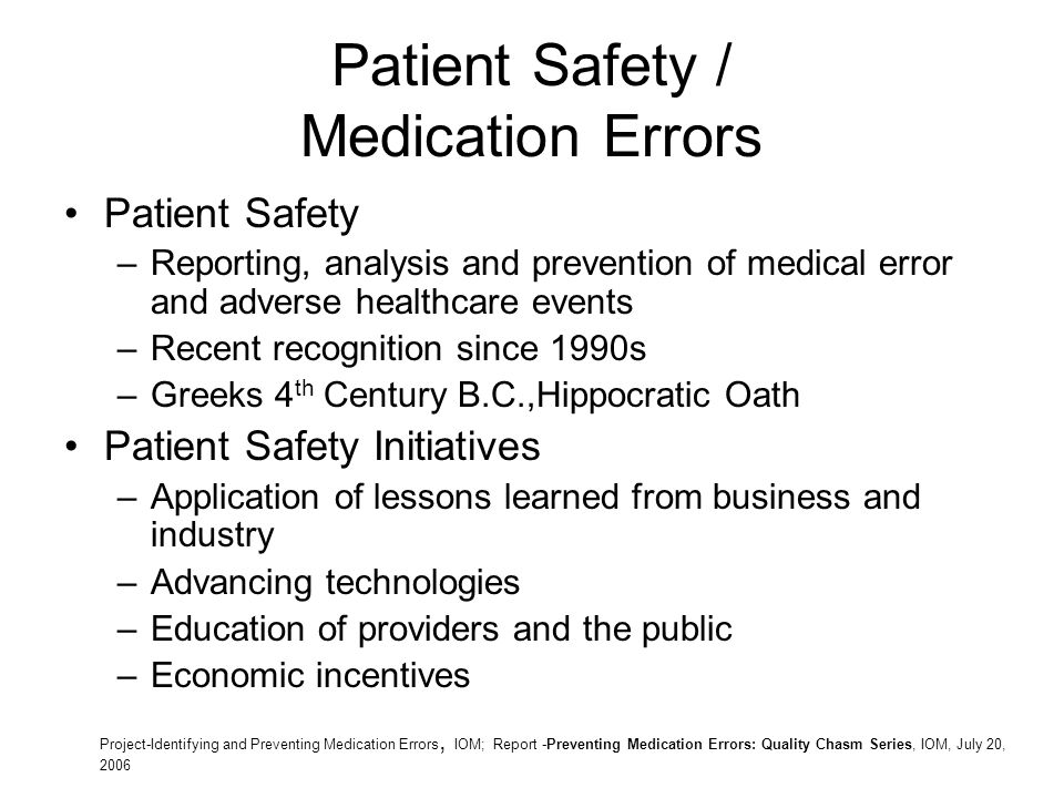 a description of a medical error as an adverse effect that is harmful to a patient We applied standard definitions of medical errors as preventable failures in processes of care and adverse events as preventable and nonpreventable unintended consequences of medical care that lead to patient harm, using a well-established surveillance process 18-22 two research nurses reviewed all medical records and orders on the study units.