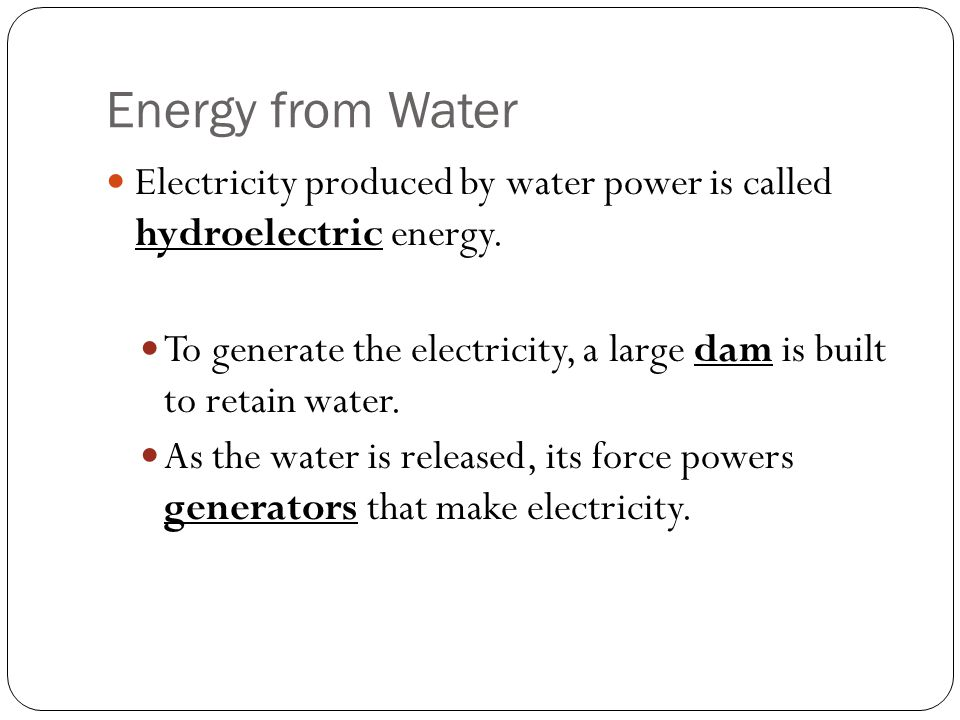 Electricity Made By Water Is Called