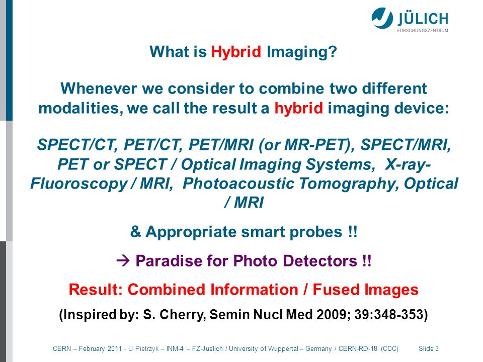 & Appropriate smart probes !!  Paradise for Photo Detectors !!