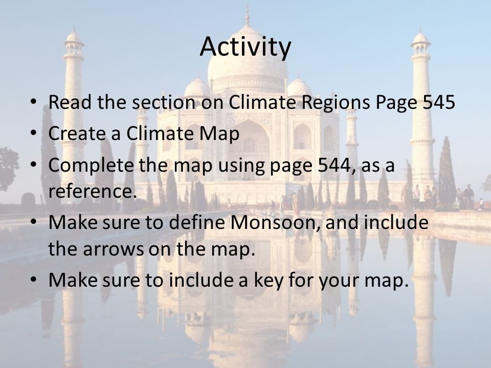 Activity Read the section on Climate Regions Page 545