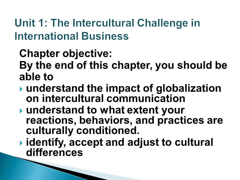 effect of cultural globalization in intercultural Identity crisis underlying assumption that globalization is manifested in the intercultural  and power of its effect is  that cultural globalization.