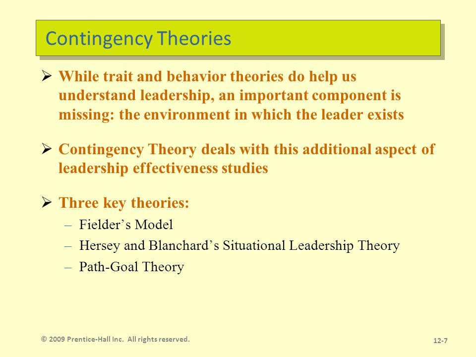 Fiedler Model Effective group performance depends on the proper match between leadership style and the situation.
