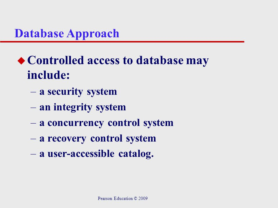Controlled access to database may include: