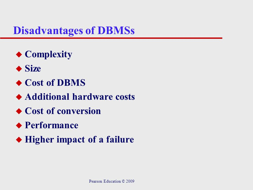 Disadvantages of DBMSs