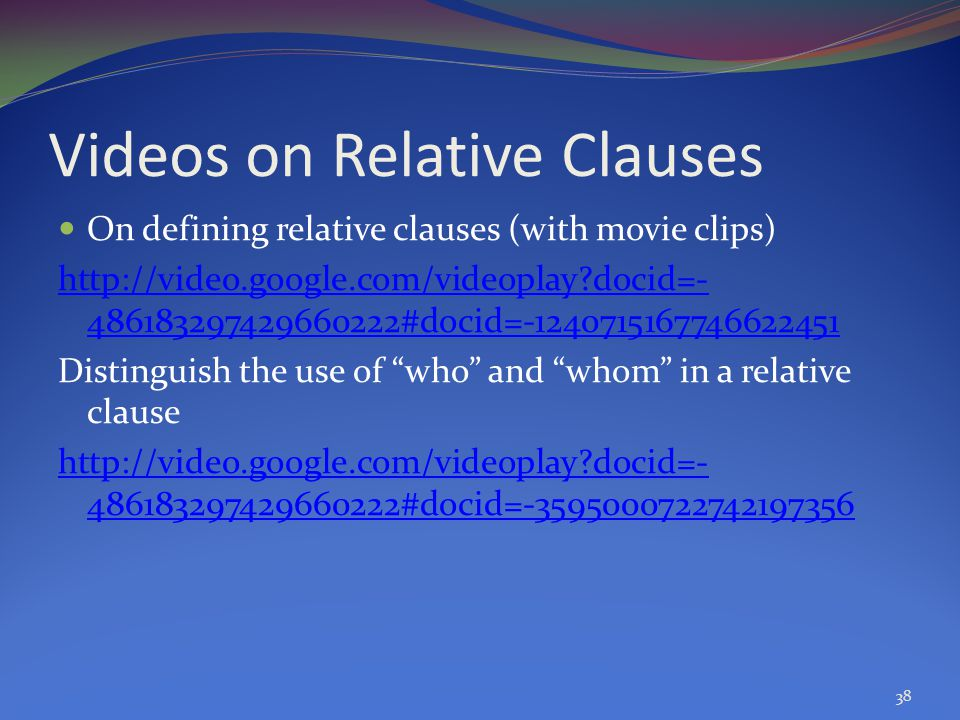 Videos on Relative Clauses