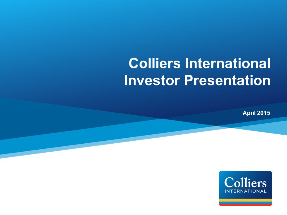 Colliers International Investor Presentation - Ppt Video Online