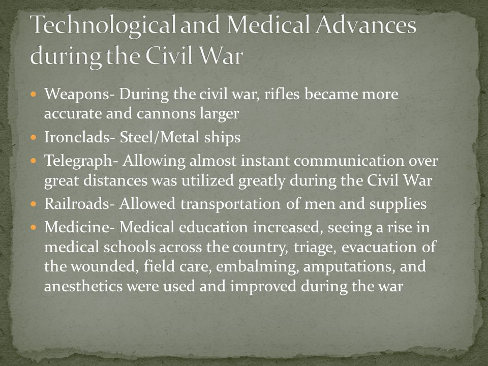 technological innovations of the civil war Military ballooning in the american civil war  since many of the technological innovations that are often thought of having first been used in the civil war.