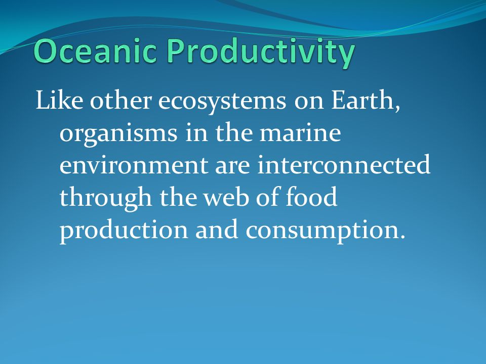 Oceanic Productivity