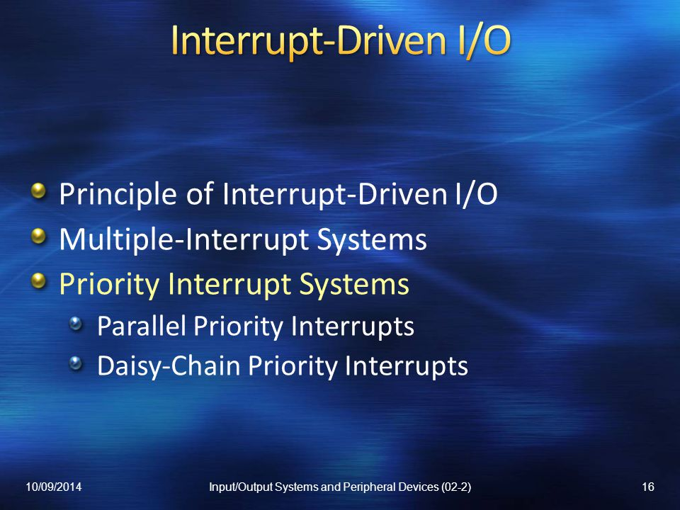 Input/Output Systems and Peripheral Devices (02-2)