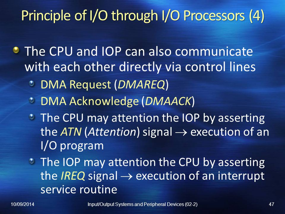 Principle of I/O through I/O Processors (4)