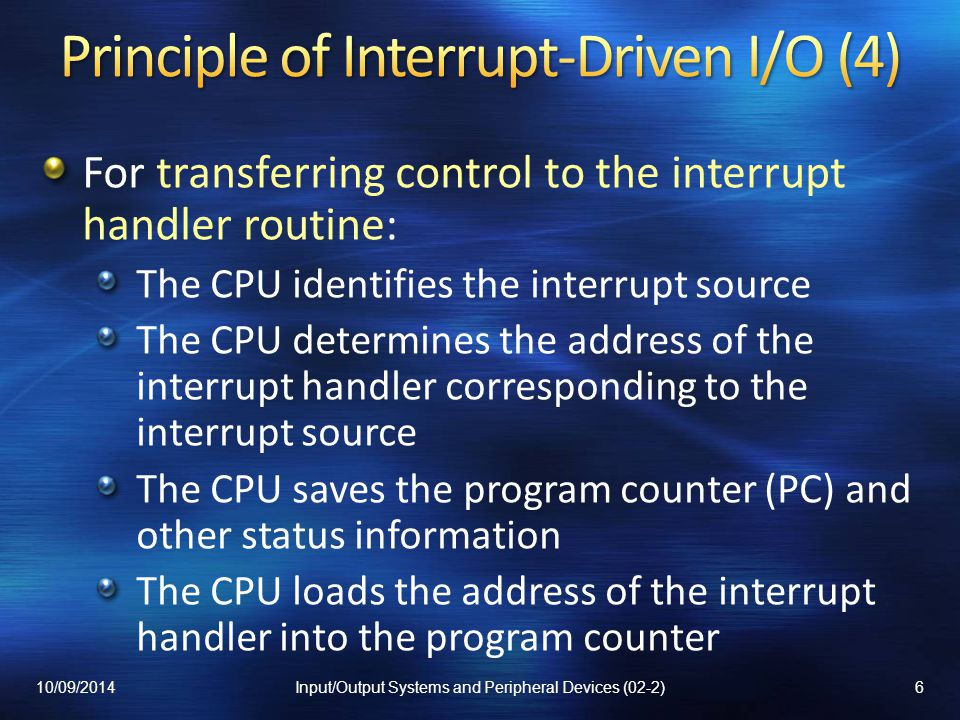 Principle of Interrupt-Driven I/O (4)