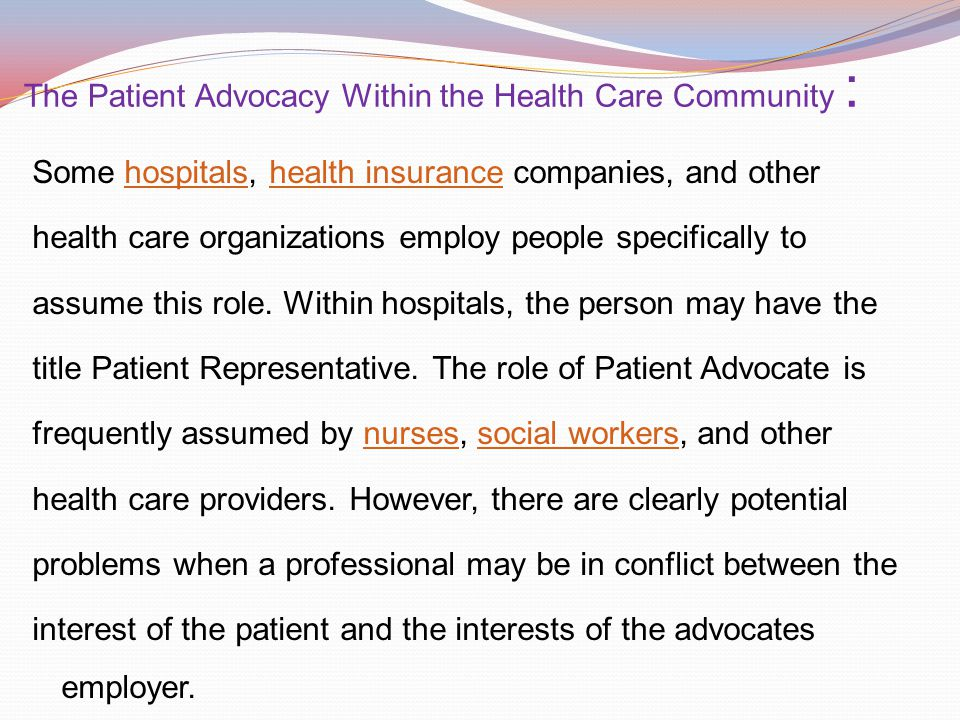 Role Of The Patient Advocate Institute For Healthcare Akrossfo