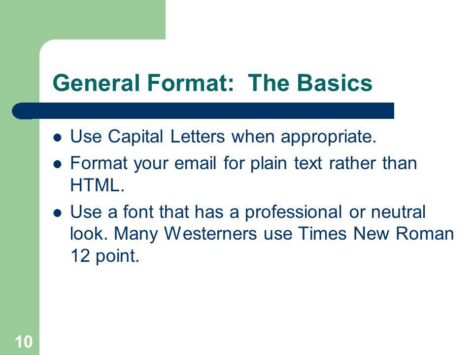 General Format: The Basics