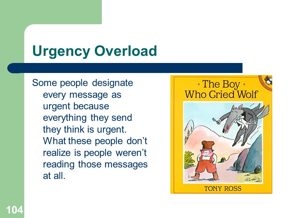 Urgency Overload