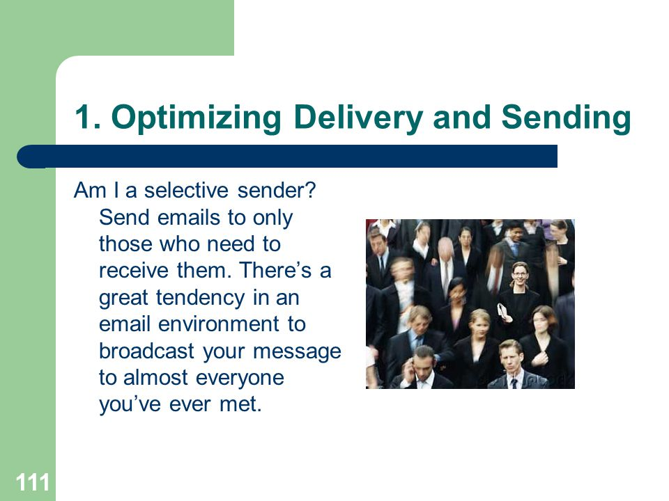 1. Optimizing Delivery and Sending
