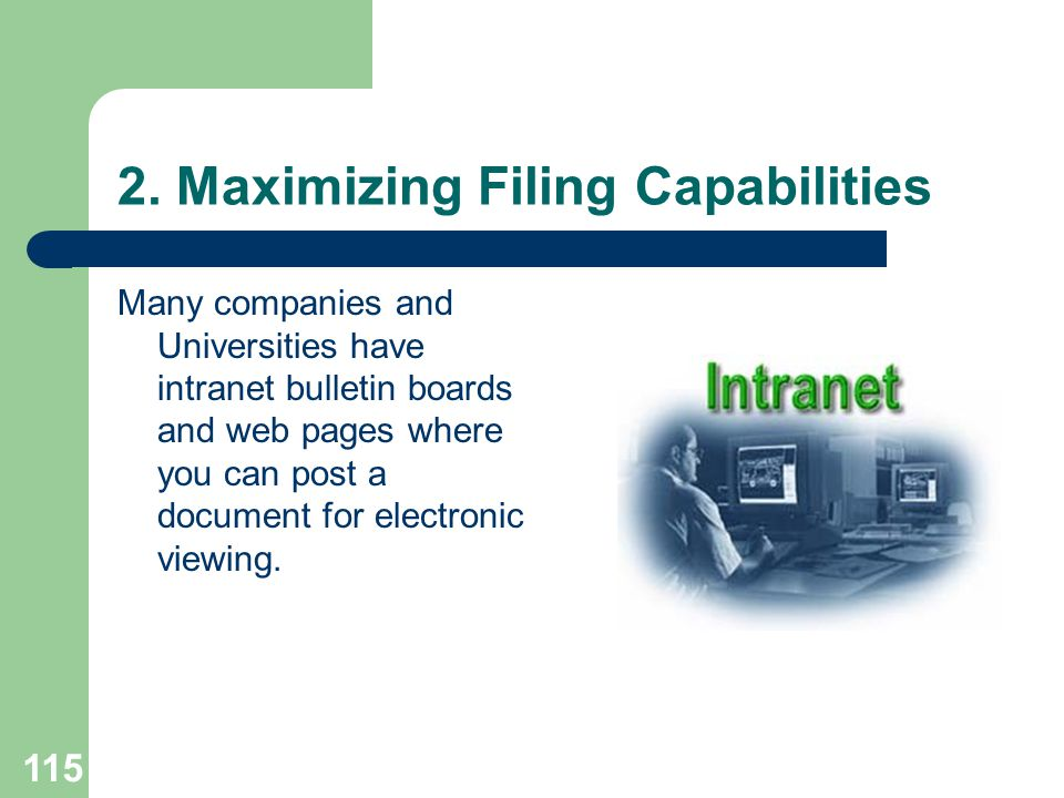 2. Maximizing Filing Capabilities