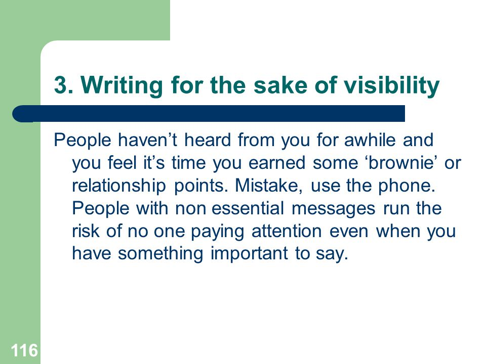 3. Writing for the sake of visibility