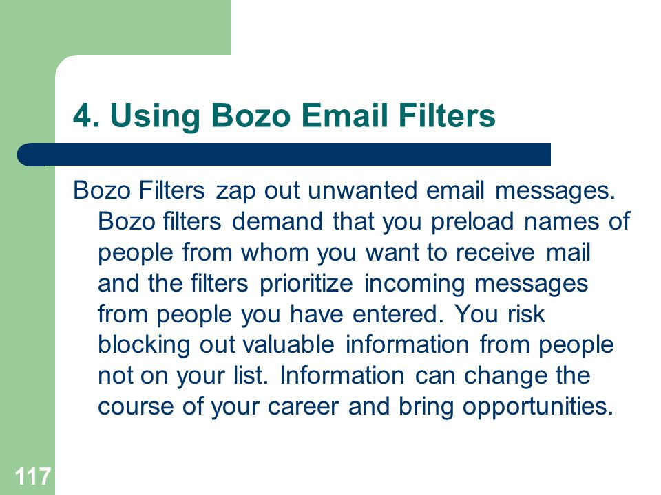 4. Using Bozo Email Filters