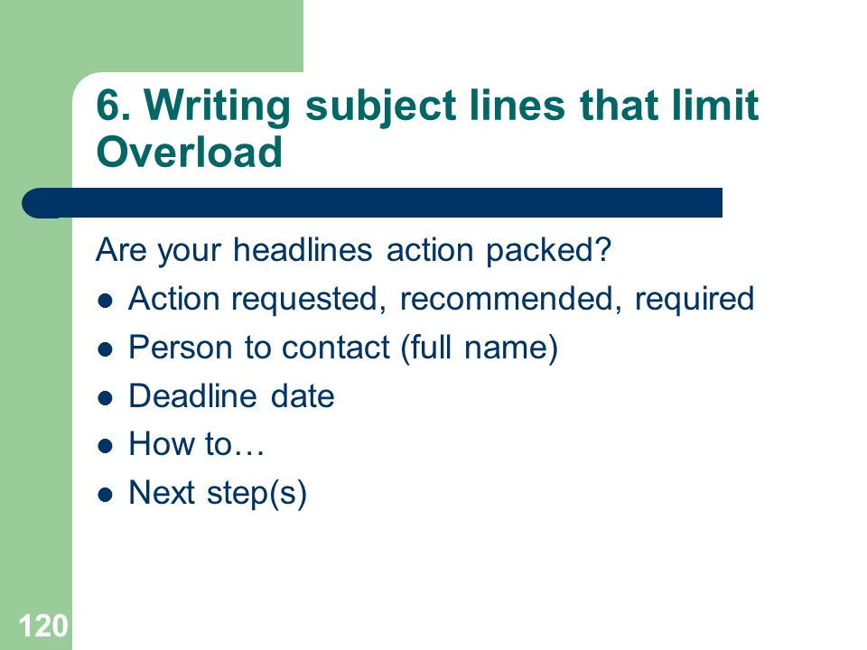 6. Writing subject lines that limit Overload