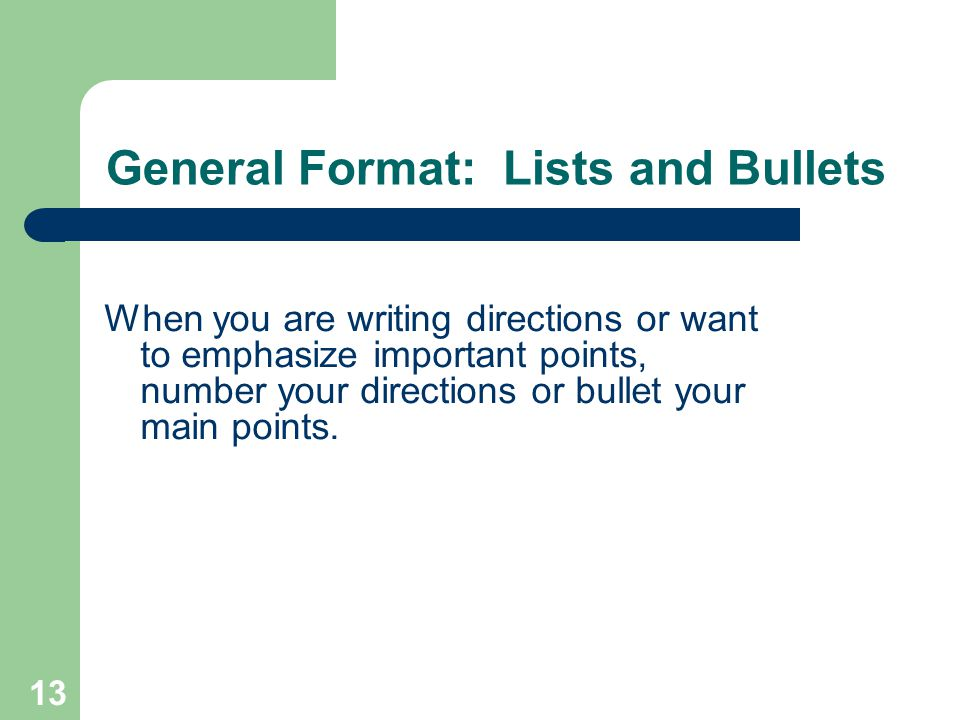 General Format: Lists and Bullets
