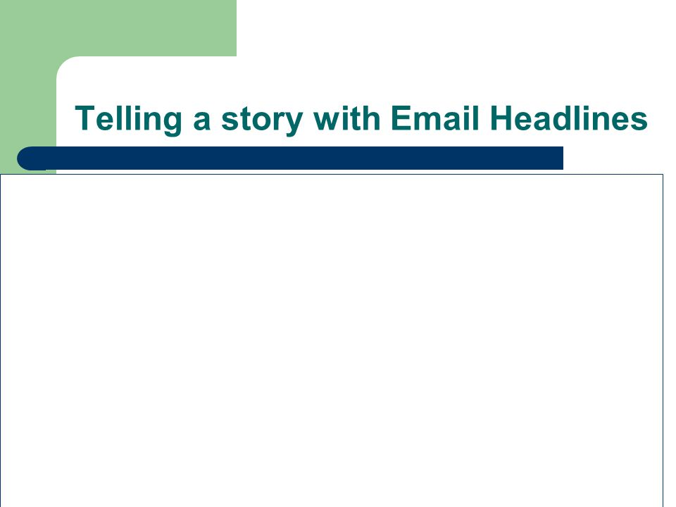 Telling a story with Email Headlines