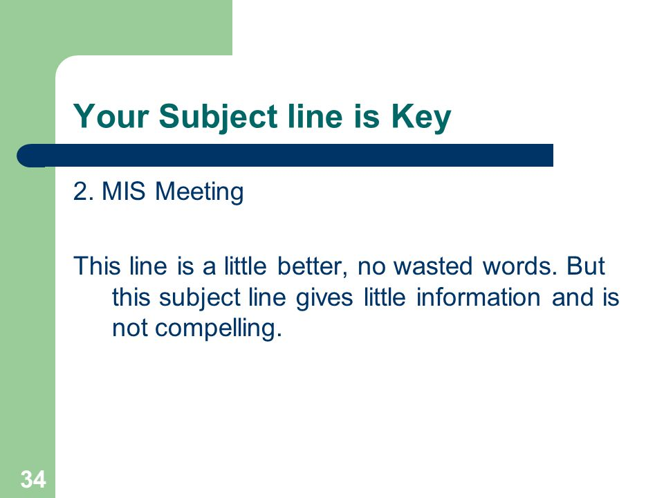 Your Subject line is Key