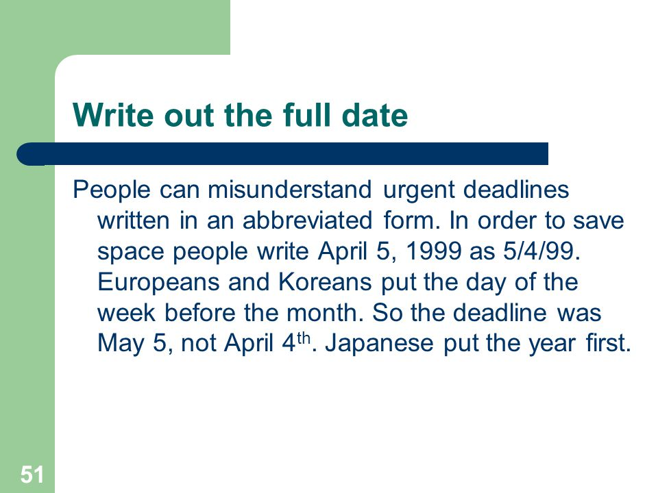 Write out the full date
