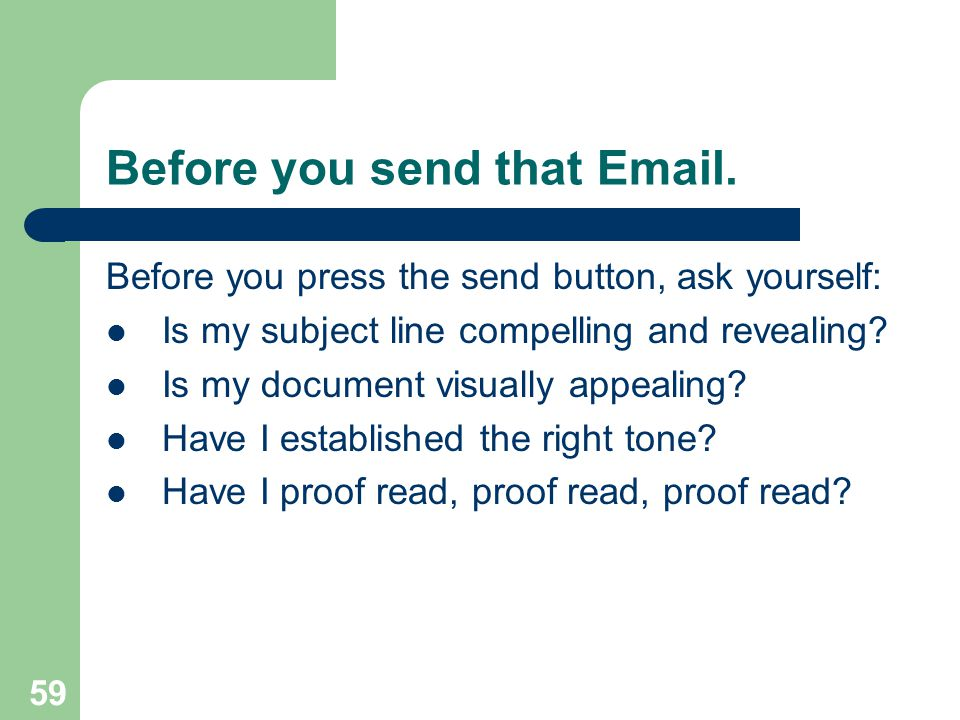 Before you send that Email.