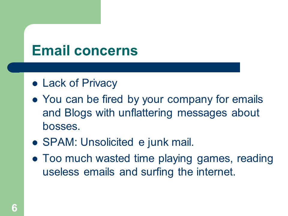 Email concerns Lack of Privacy