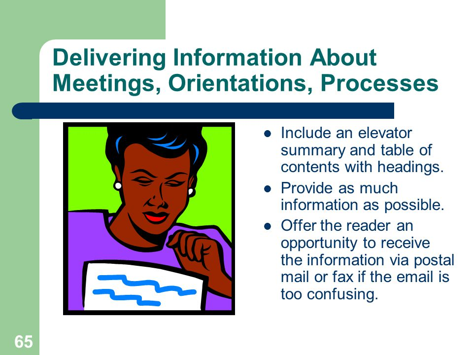 Delivering Information About Meetings, Orientations, Processes