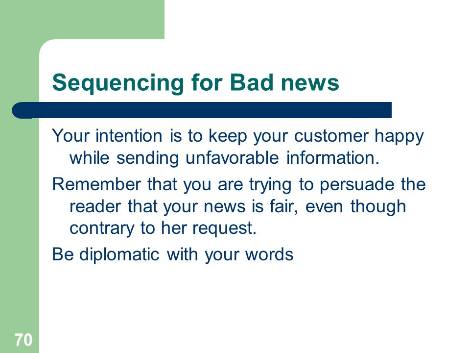 Sequencing for Bad news