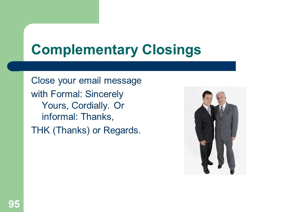 Complementary Closings