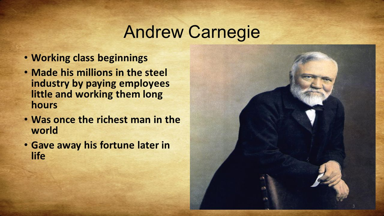 andrew carnegie and his life essay Andrew carnegie's grandfather had been the first to establish a small lending library in carnegie's native dunfermline, scotland, at a time when there were no public libraries as humble linen weavers, his family were far from well off, but the love and respect for book knowledge made a permanent mark on young andrew.