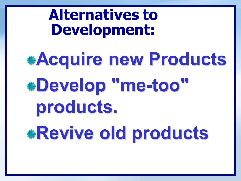 Objectives Understand How Companies Find And Develop New Product Ideas Learn The Steps In The