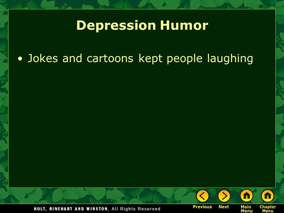 Depression Humor Jokes and cartoons kept people laughing