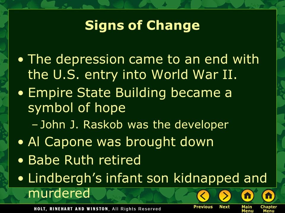 The depression came to an end with the U.S. entry into World War II.
