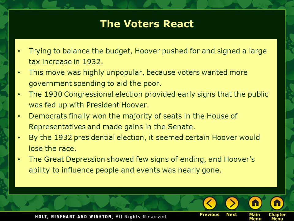 The Voters React Trying to balance the budget, Hoover pushed for and signed a large tax increase in