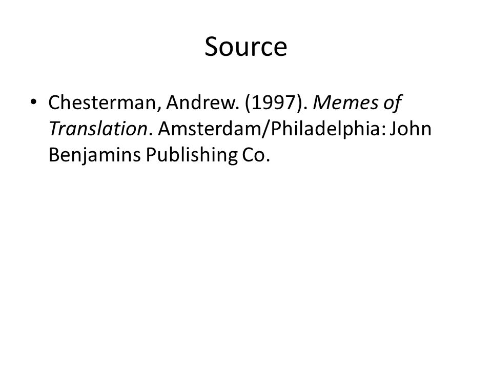 Source+Chesterman%2C+Andrew.+%281997%29.+Memes+of+Translation. eti 102 introduction to translation ppt video online download