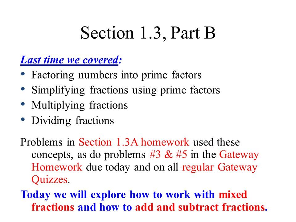 Section 1.3, Part B Last time we covered: